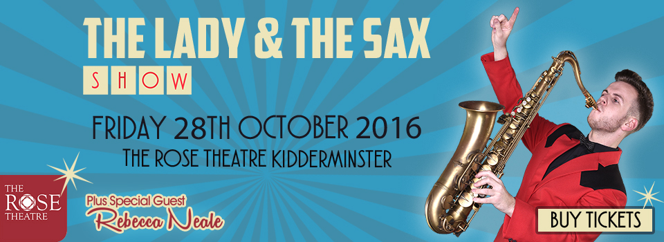 The-Lady-and-The-Sax-Rose-Theatre-Banner